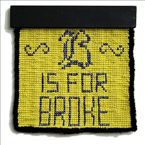 B is for Broke Beaded Sampler