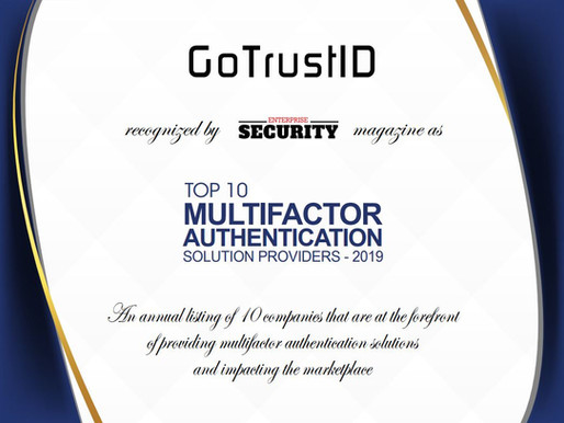 GoTrustID recognized as an Enterprise Security TOP 10 Multifactor Authentication Solution Provider