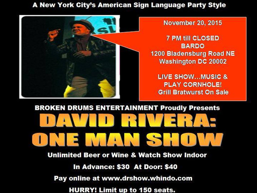 David Rivera Deaf One Man Show