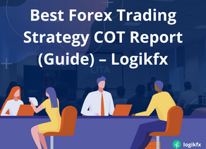 Best Forex Trading Strategy COT Report (Guide) – Logikfx