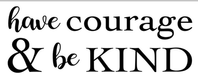 M1-Have courage be kind