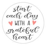 R8 Round Start each day with grateful heart