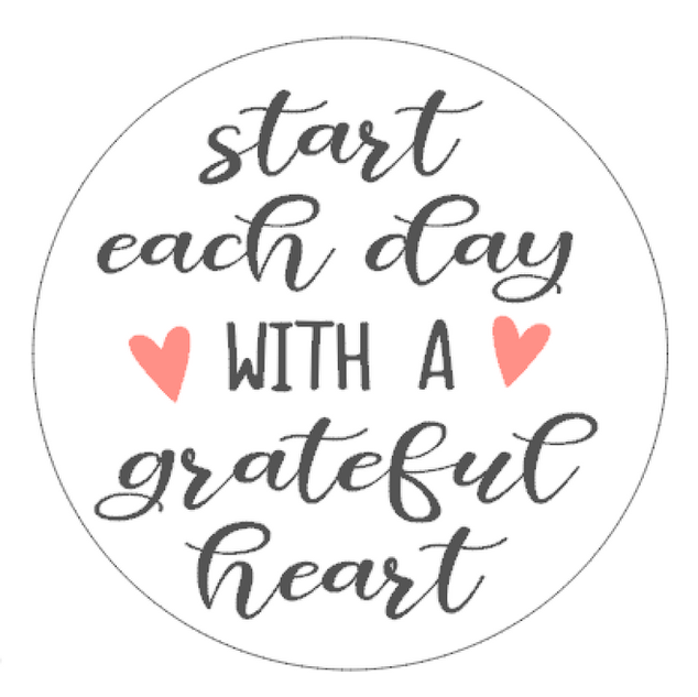 R8 Round Start each day with grateful heart