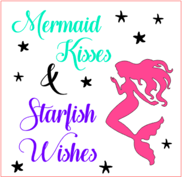 K16- Mermaid kisses & Starfish wishes