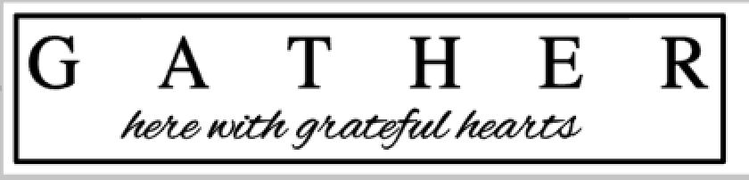 L20-Gather w/ grateful hearts