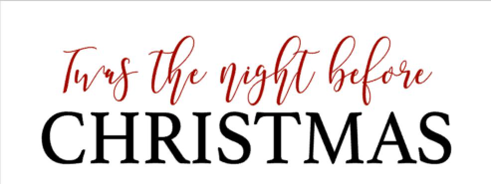 M27- Twas' night before Christmas