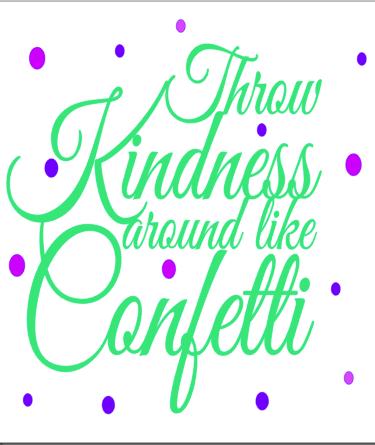 K12- Throw kindness like confetti