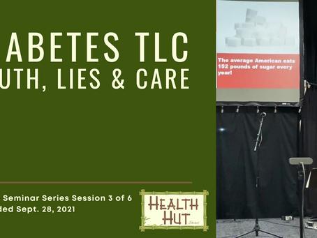 """""""Diabetes TLC"""" - Health Seminar Series Session #3"""