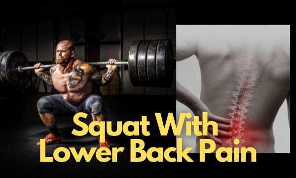 squat with lower back pain