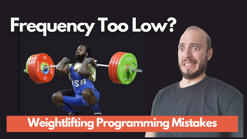 frequency too low in olympic weightlifting training