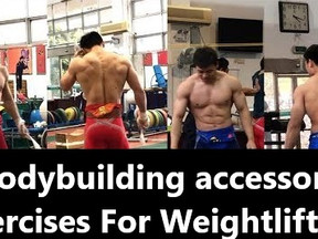 Bodybuilding and Accessory Exercises for Weightlifters
