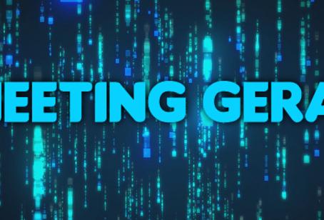 Meeting Geral inicia hoje em novo formato