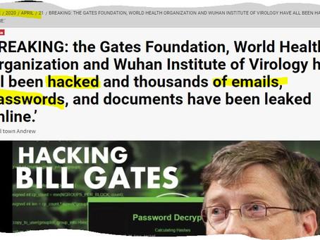 Piratage des boites mails de la Fondation Bill Gates et de l'OMS. Des révélations  à venir.