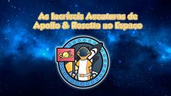 The Amazing Adventures of Apollo & Rosetta in Space