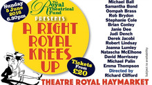 A Right Royal Knees Up - Theatre Royal Haymarket