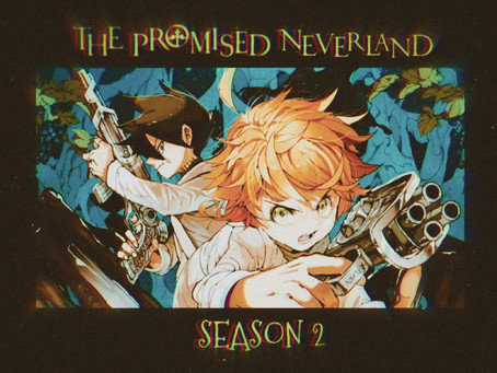 Promised Neverland returns, bringing us yet another exciting adventure