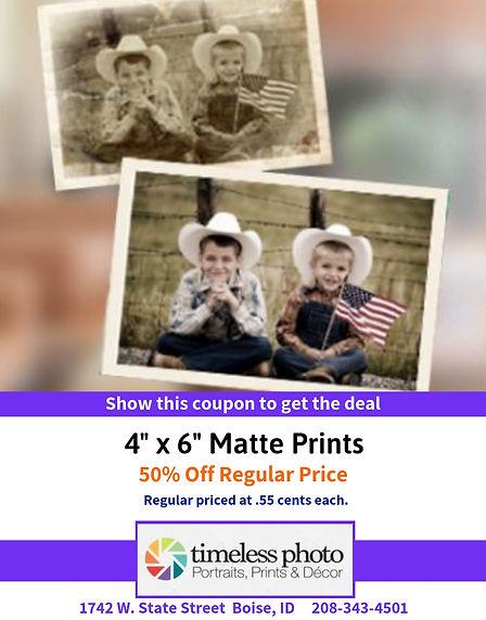"""50% Off - 4"""" x 6"""" Matte Prints"""