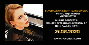The special online concert for John Paul II, featuring a performance by Magdalena Baczewska, will be available until 2 PM EDT on Monday 6/22/2020 at https://jp2concert.com/