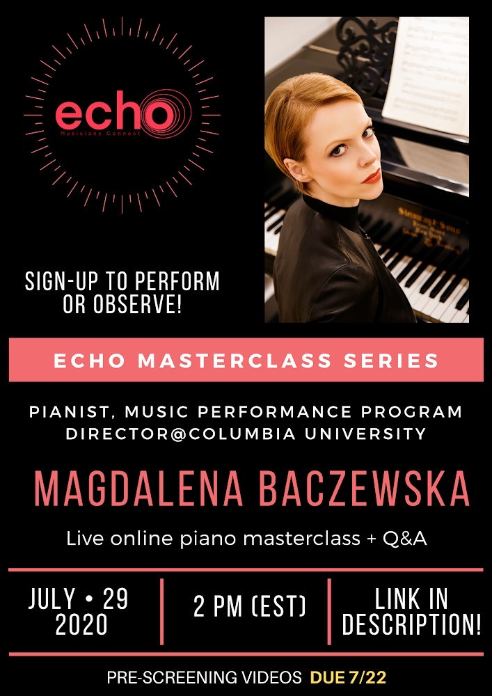 Sign up for the Master Class with Magdalena Baczewska on the new platform, founded by students from Mannes College and Columbia University, ECHO: Musician Connect.