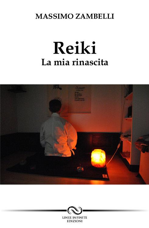 REIKI - LA MIA RINASCITA
