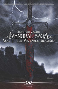IVENGRAL II - LA VIA DELL'ACCIAIO