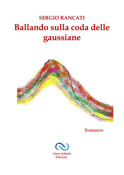 BALLANDO SULLA CODA DELLE GAUSSIANE