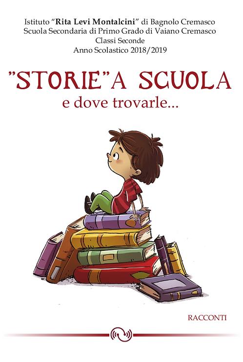 """""""STORIE"""" A SCUOLA E DOVE TROVARLE..."""
