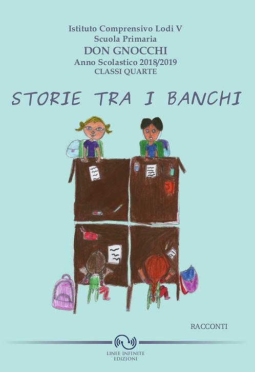 STORIE TRA I BANCHI