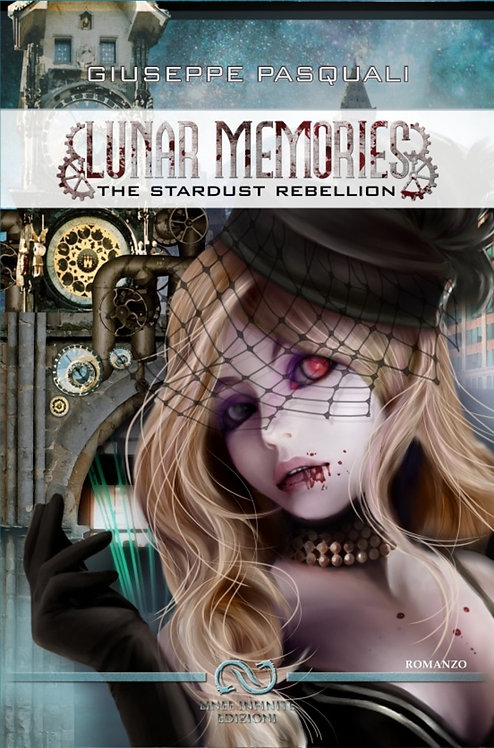 LUNAR MEMORIES - THE STARDUST REBELLION