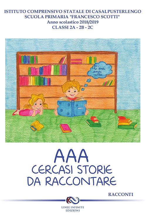 AAA CERCASI STORIE DA RACCONTARE