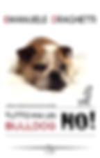 tutto_ma_un_bulldog_no_copertina.png