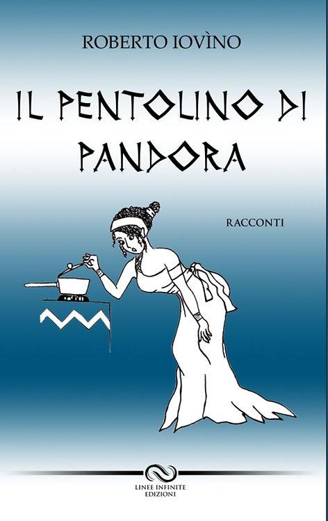IL PENTOLINO DI PANDORA