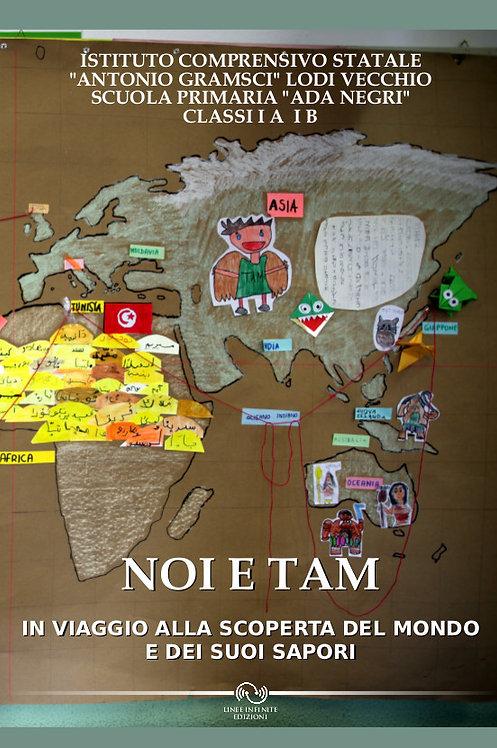 NOI E TAM