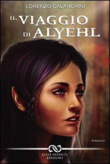 IL VIAGGIO DI ALYEHL