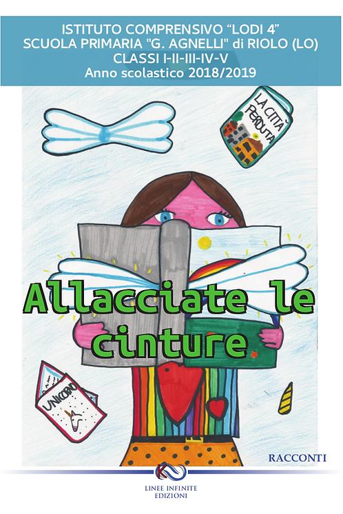 ALLACCIATE LE CINTURE