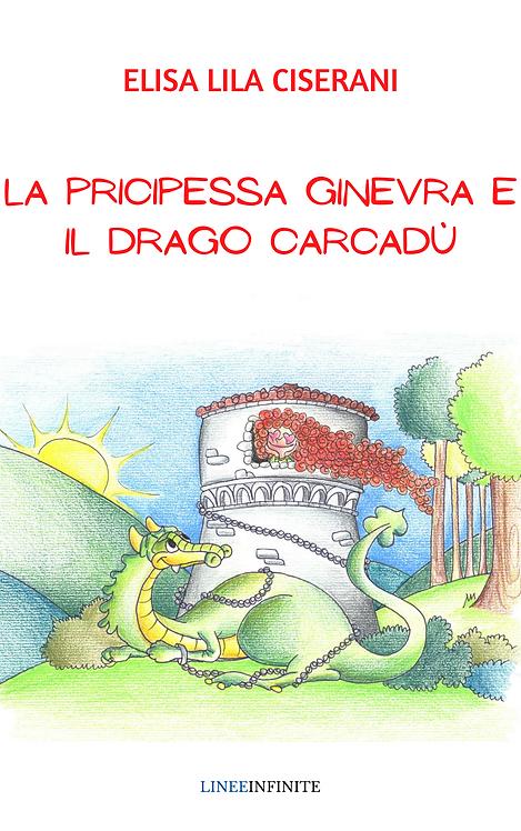 LA PRINCIPESSA GINEVRA E IL DRAGO CARCADU