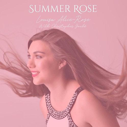 Summer Rose (Signed Copy)