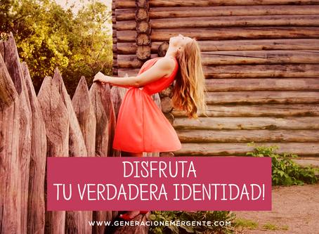 Disfruta Tu Verdadera Identidad