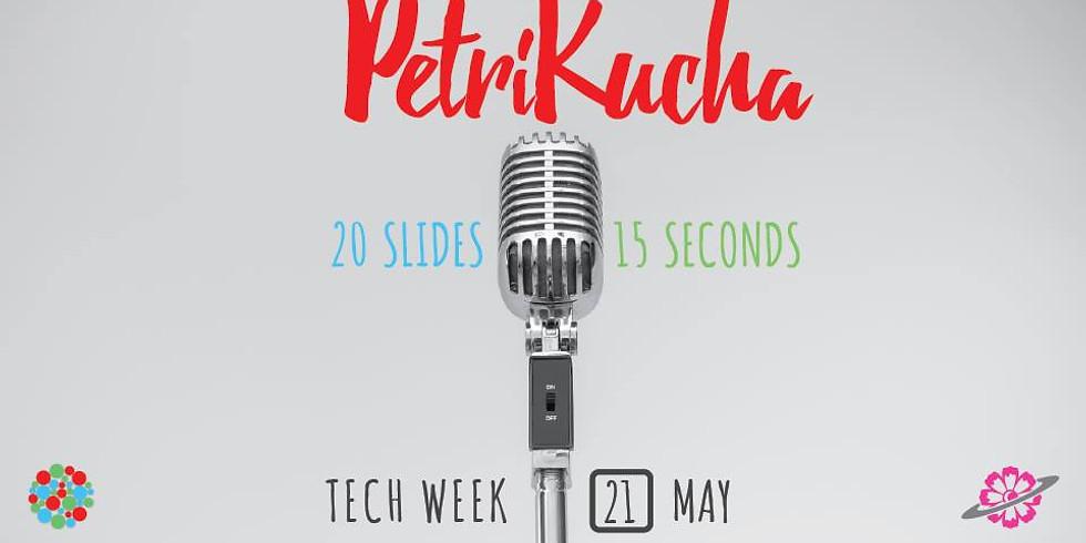 "PetriKucha Presents ""Technology for Life"""