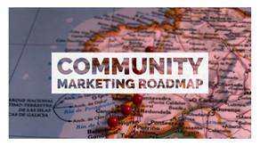 The Community Marketing Roadmap