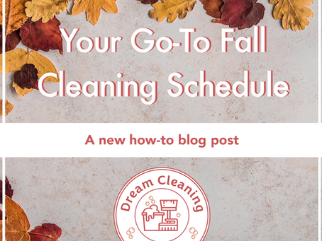 The Best Deep Cleaning Schedule for 2021