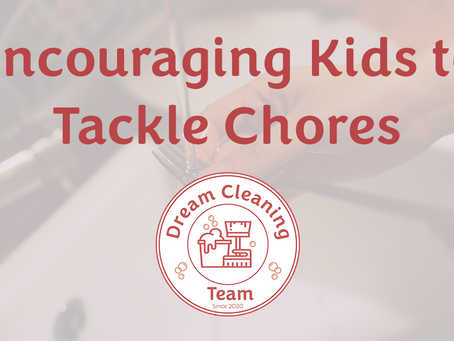 Encouraging Kids to Tackle Chores