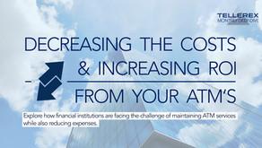 Lowering ATM Costs & Increasing ROI
