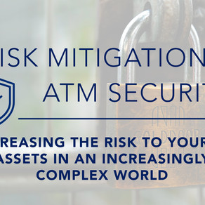 Risk Mitigation for ATMs and IT Assets