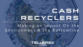 CASH RECYCLERS - Making A Positive Impact on the Environment & the Bottom Line