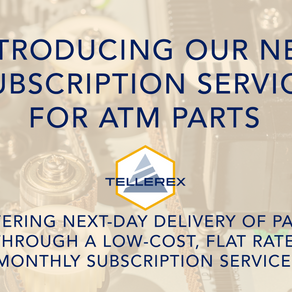 Tellerex Launches Subscription Service for ATM Parts