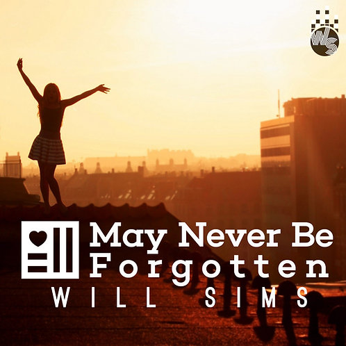 May Never Be Forgotten - Album