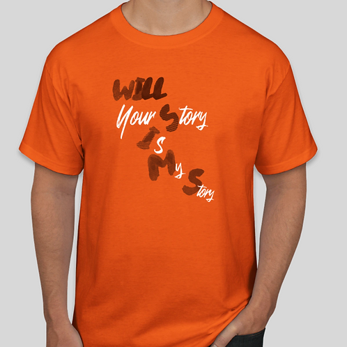 Will Sims T-Shirt - 'Your Story is My Story'