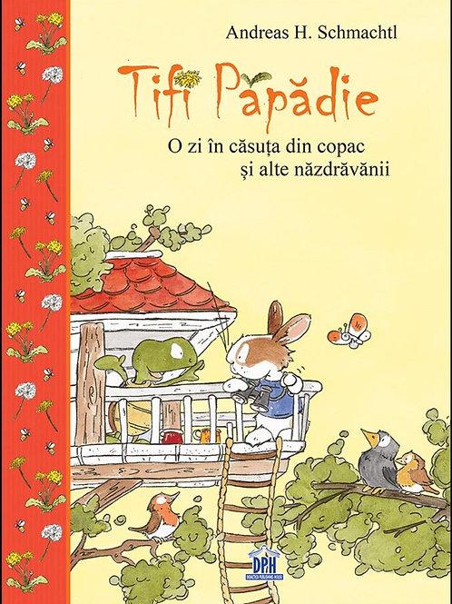 Tifi Papadie - O zi in casuta din copac
