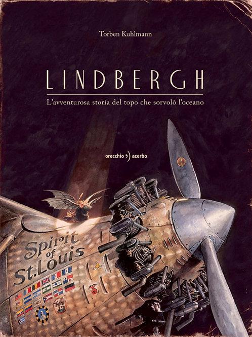"""Lindbergh. L'avventurosa storia del topo che sorvolò l'oceano"""""""